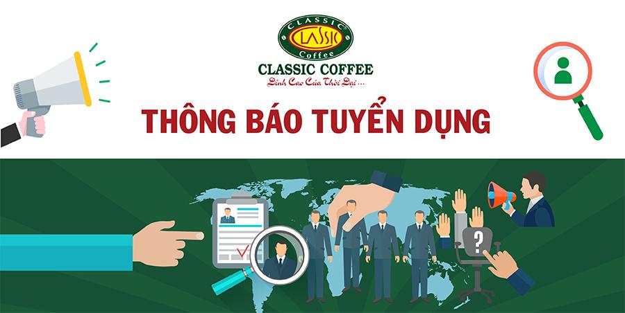CLASSIC COFFEE TUYỂN DỤNG TẠI GIA LAI